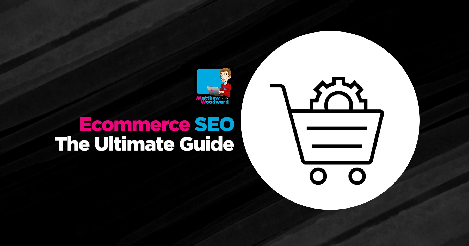 Ecommerce SEO: How To Increase Traffic To Your Store